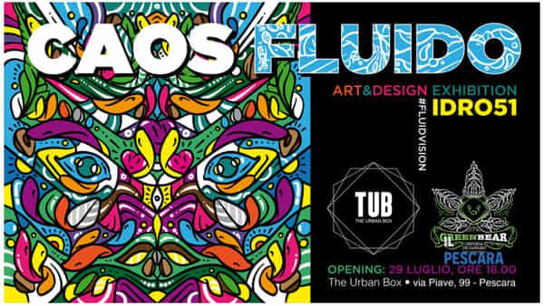 Caos Fluido, art & design exhibition by Idro51
