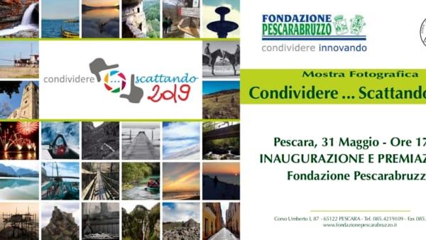 """Mostra fotografica """"Condividere… Scattando 2019"""" alla Fondazione Pescarabruzzo"""