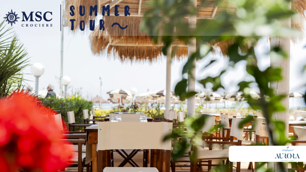 Msc Summer tour: l'evento dell'estate firmato Msc Crociere