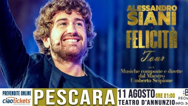 """""""Felicità"""", Alessandro Siani a Pescara con il suo nuovo tour teatrale"""