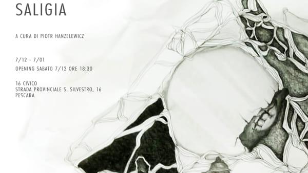 """""""Saligia"""", personale di Arianna Bonamore al 16 Civico"""